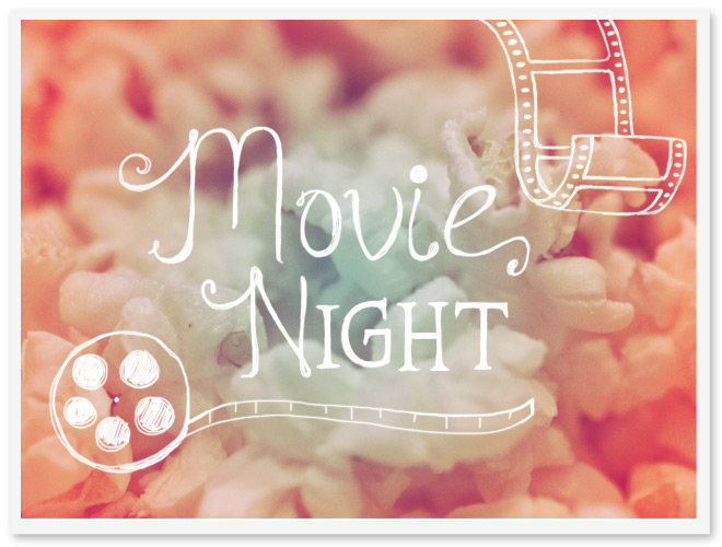 Movie Night!