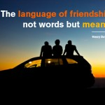 The Language of Friendship…