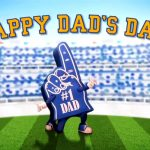 A Cheer for DAD!