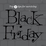 Top 5 Black Friday Shopping Tips