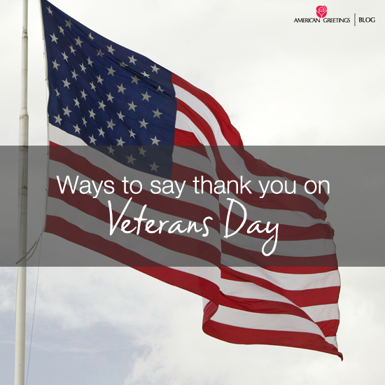 Ways to thank a veteran american greetings blog ways to thank a veteran m4hsunfo