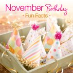 November Birthday Fun Facts