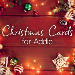 Christmas cards for Addie