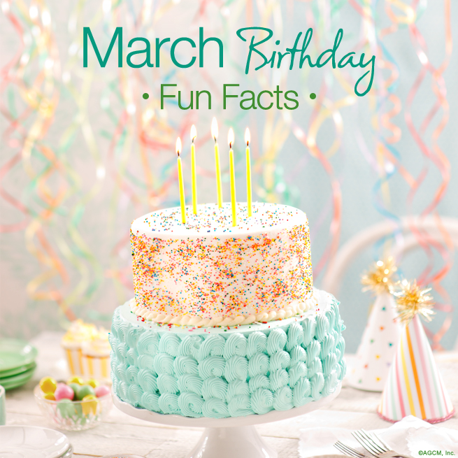 March Birthday Fun Facts