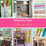 Wrapping paper storage ideas