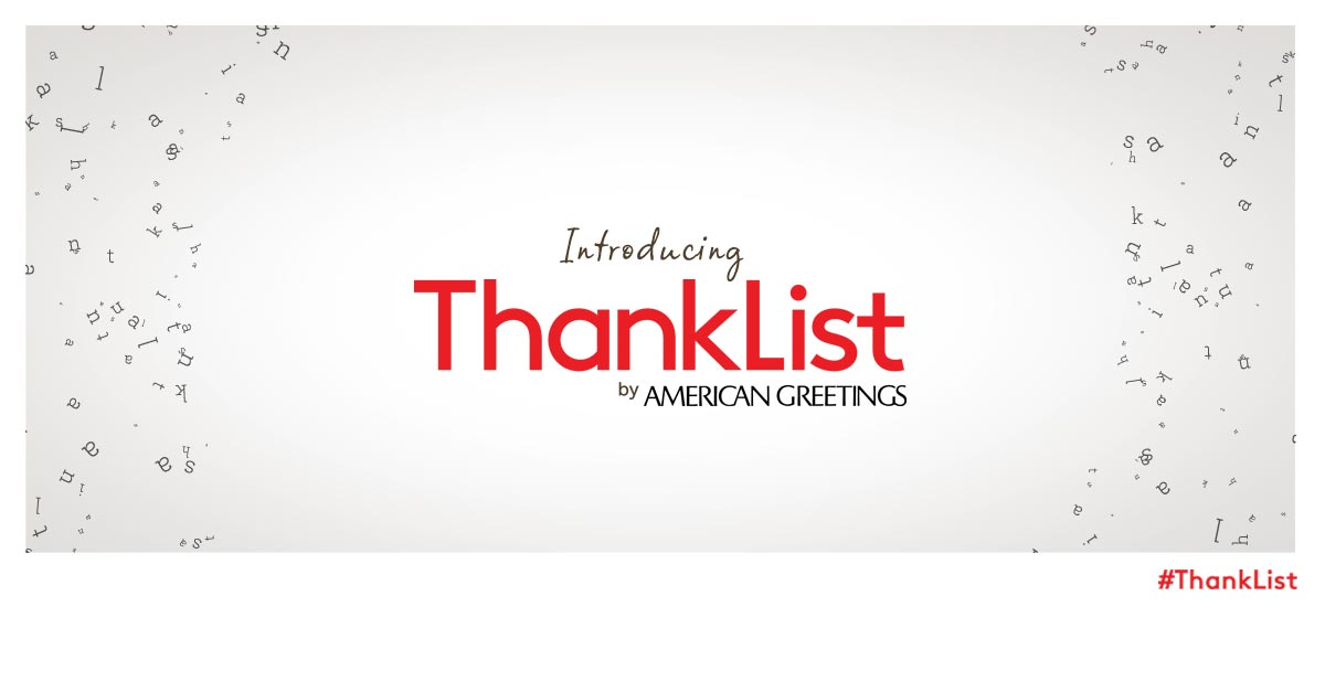 Introducing ThankList by American Greetings