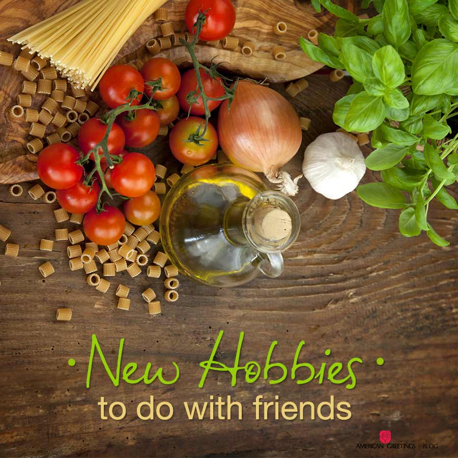 New Hobbies to Do With Friends