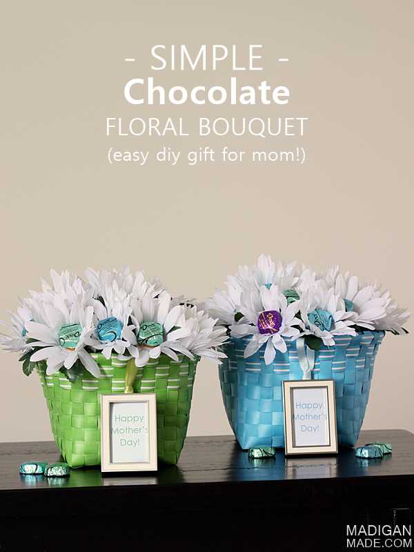 Easy Mother's Day Gift: Chocolate Bouquet by Madigan Made