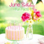June Birthday Fun Facts