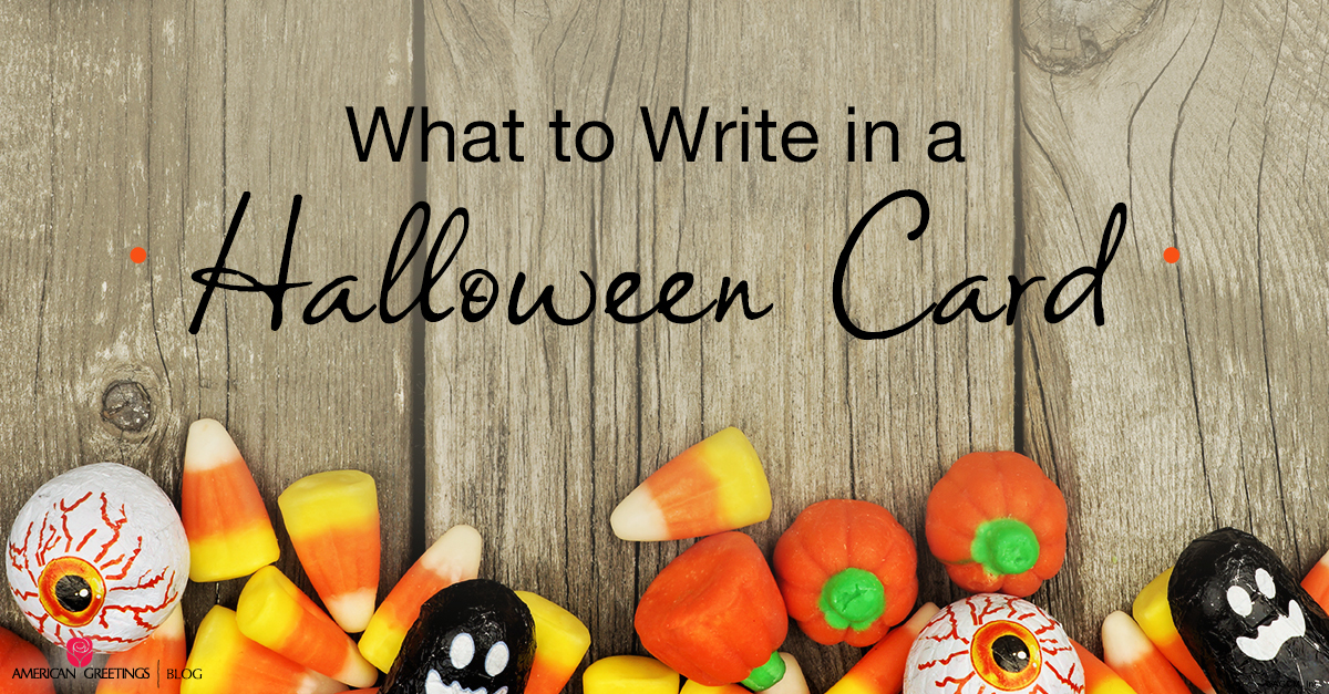 what to write in a halloween card - What To Say In A Halloween Card