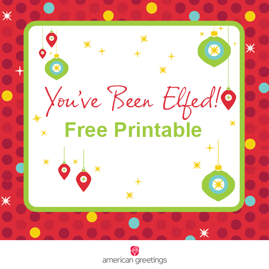 graphic about You've Been Elfed Printable named Period towards Elf! (Cost-free Printable) - American Greetings Weblog