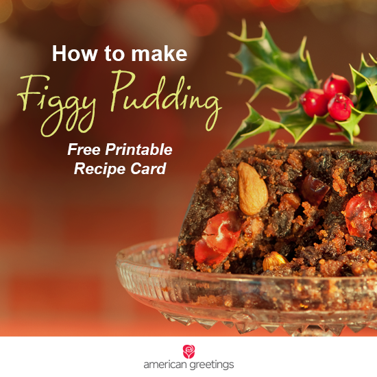 Figgy Pudding Recipe - Free Printable Recipe Card