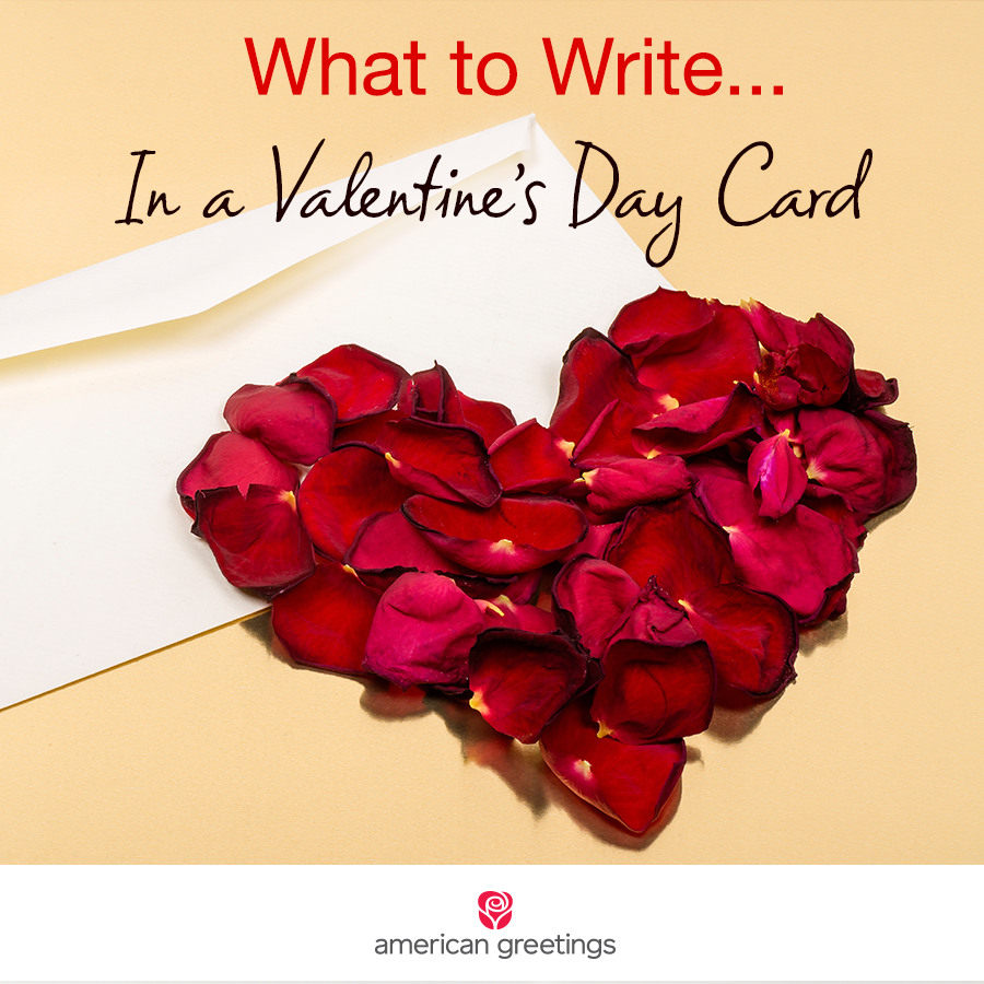 What to Write in a Valentines Day Card American Greetings – What to Right on a Valentine Day Card