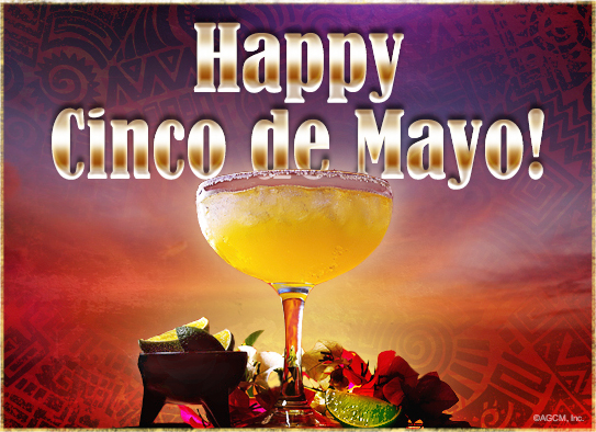 Celebrate the holiday with Cinco de Mayo ecards!