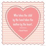 A Mother's Heart…