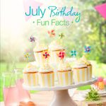 July Birthday Fun Facts